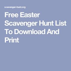 Free Easter Scavenger Hunt List To Download And Print