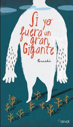 """guridi: """"Si yo fuera un gran gigante"""", en librerías."""