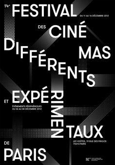 Atelier Tout va bien, Paris Festival for Different and Experimental Cinema 2012 Poster Fonts, Typography Poster Design, Type Posters, Typographic Poster, Poster Layout, Typographic Design, Event Posters, Graphic Posters, Event Poster Design