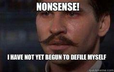 Doc Holliday. Follow us.