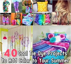 40 Cool Tie Dye Projects to Add Color to Your Summer Really like the striped bed sheet!