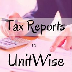 :: Generate Tax Reports in Your UnitWise Account | UnitWise - The most advanced, secure, web-based, business management program for MK community ::