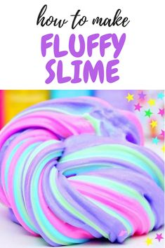 Fluffy Slime Recipe for Kids - this slime recipe is without borax and made with shaving cream. Make 3 different colors to turn it into unicorn fluffy slime! Como Hacer Fluffy Slime, Diy Fluffy Slime, Making Fluffy Slime, Making Slime, Fluffy Slime With Borax, Make Slime For Kids, How To Make Slime, Fun Crafts For Kids, Butter Slime Recipe