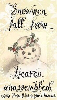 Snowmen come from Heaven