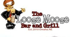 Loose Moose | 120th & Fort