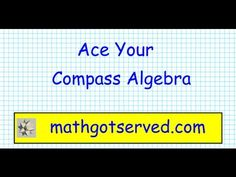 Compass Test Prep Algebra part I 1 8  Placement test ACT community college