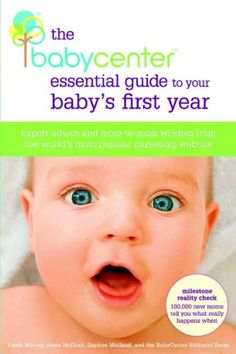 $19.99-$19.99 Baby The BabyCenter Essential Guide to Your Baby's First Year: Expert Advice and Mom-to-Mom Wisdom from the World's Most Popular Parenting Website - An incomparable guide to every aspect of caring for an infant during the first year, jam-packed with the expert advice and real-world, mom-to-mom wisdom that makes BabyCenter the world's number-one online parenting resource.First-time  ...
