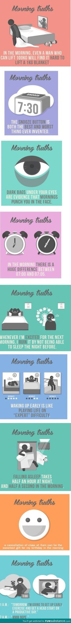 Morning truths, that last one is so true!