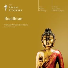 Buddhism The Great Courses