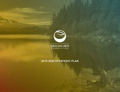 2015-2020 strategic plan, by the Oregon Arts Commission