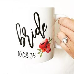 Bride mug with wedding date Fully customizable bride and bridesmaids gifts