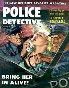 Police Detective magazine pulp cover art woman dame moll injured shot hurt cop police car cops danger