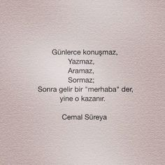 Poetry-cemal sureyya - Poetry I ENG Poetry Quotes, Book Quotes, Words Quotes, Sayings, Good Sentences, Hurt Quotes, Magic Words, Sweet Quotes, Tumblr Quotes