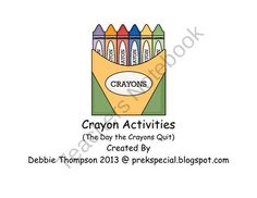 """Activities to go along with the book """"The Day the Crayons Quit"""""""