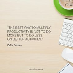 The best way to multiply #productivity is not to do more but to do less, on better activities.