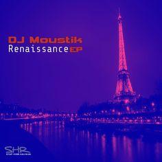 DJ Moustik  - Hive / Renaissance EP by STOMP HOUSE RECORDS on SoundCloud
