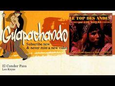 Los Koyas - El Condor Pasa - Guapachando - WHATCH THE VIDEO HERE:  - http://themusictube.co/los-koyas-el-condor-pasa-guapachando/ -