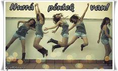 HURRÁ PÉNTEK VAN! - Legyen vidám, szép napotok! :) - alliteracio oldala Online Marketing, Social Media Marketing, Business Advisor, Levitation Photography, Business Video, Jumping For Joy, Activity Centers, Just Dance, Kid Styles