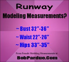 What are the #runway #modeling measurements? See the meme and visit the site for other female model measurement requirements.