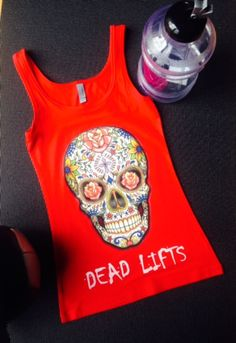 """Sugar Skull - Dead Lifts """"Classic Fit Tank"""" - Black, White or Red – Ripped Goddess"""