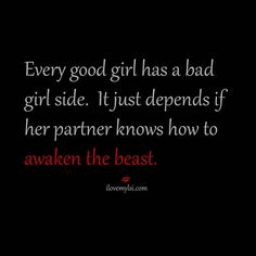 Discover and share Good Girl Bad Girl Quotes. Explore our collection of motivational and famous quotes by authors you know and love. Sexy Love Quotes, Flirty Quotes, Naughty Quotes, Quotes For Him, Great Quotes, Inspirational Quotes, Bad Girl Quotes, Kinky Quotes, Sex Quotes