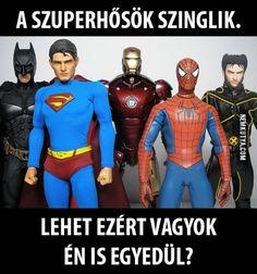 Akkor én is szuperhős vagyok! :)