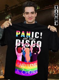 Panic at the disco and love is not a choice LGBT shirt. Just like me my family and people around me never helped and support me in my bad time and good. Lgbt Memes, Pride Outfit, Pansexual Pride, Lgbt Shirts, Brendon Urie, Lgbt Community, Panic! At The Disco, Gay Pride, Outfits