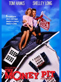 Only In The Movies: 80's Month Day 21: The Money Pit