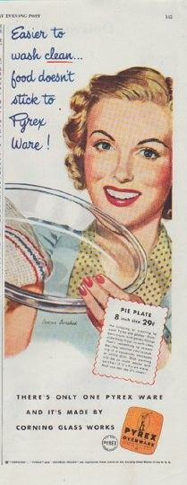 """1948 PYREX vintage print advertisement """"Easier to wash clean"""" ~ Easier to wash clean ... food doesn't stick to Pyrex Ware! Pie Plate 8 inch size 29 cents. There's only one Pyrex Ware and it's made by Corning Glass Works. Illustration by Oskar Barshak ~"""