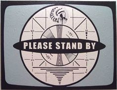 Image result for vintage tv screen message standby