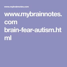 Fear - an innate emotion in the brain contributes to autism, post-traumatic stress disorder - PTSD. Brain Anatomy And Function, Autism Research, Ptsd Symptoms, Brain Stem, Spinal Cord, Trauma, Disorders, Literature, Stress