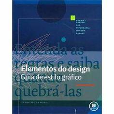 Elementos do Design: Guia de Estilo Gráfico