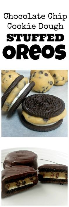 Chocolate chip cookie dough stuffed Oreos