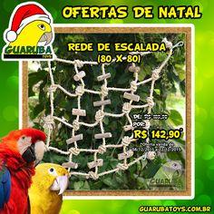 Ofertas de Natal Guaruba Toys!  Aproveite o preço promocional da Rede de Escalada (80 x 80) válido até 22/12/2015! A Rede de Escalada (80 x 80) é indicada para Araras, Cacatuas, Ararajubas, Papagaios, entre outras aves do mesmo porte. Sua ave vai adorar! http://guarubatoys.com.br/produto/rede-de-escalada-80-x-80/