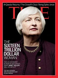 "It looks like Time just hinted at who its man, er woman, of 2014 will be with its just released cover showcasing Janet Yellen ""The Sixteen Trillion Dollar Woman"" which wraps her first interview since being confirmed as Fed chair."