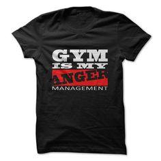 Gym is My Anger Management T-Shirt Hoodie Sweatshirts uio. Check price ==► http://graphictshirts.xyz/?p=58429