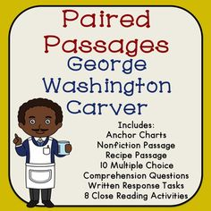 George Washington Carver Reading Comprehension Passages with Close Reading Activities - Great for social studies too!
