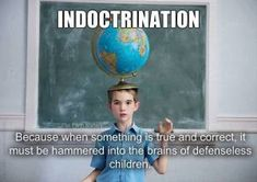 Indoctrination to become a ball head