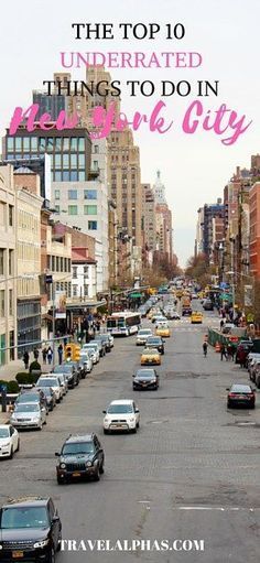 Top 10 Most Underrated Things to Do in New York City - smorgasbord RePinned by : www.powercouplelife.com