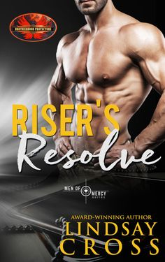 Risers Resolve (Men of Mercy #12)  by Lindsay Cross  An Elle James Brotherhood Protectors Kindle World Novella  Cover Design: Kari March Designs  Release Date: June 8 2017    Synopsis  Laney was a woman on the run. Her ex-husband who just happened to be a cop had a penchant for violence. After Laney took their daughter and ran he had a promise for revenge. Shed made a new life with a new name and had planned to stay hidden forever but even the best laid plans go wrong. Forced to rush her…