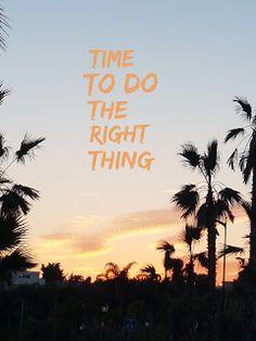 Das Richtige tun und das andere lassen.