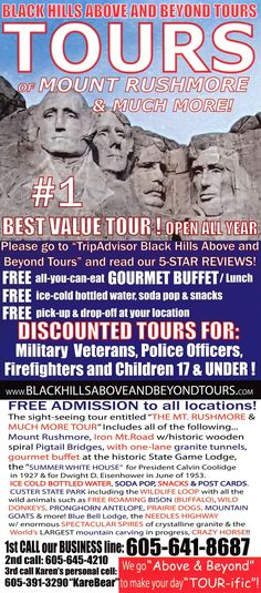 Day tour of the beautiful Black Hills. Mt Rushmore, Iron Mt. Rd., Custer State Park, Crazy Horse & Needles Hwy. Brochure Online, Custer State Park, Local Activities, All Locations, Rapid City, Free Admission, Your Location, Military Veterans, All You Can