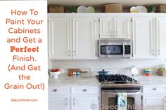 How to paint cabinets like the pros (and get the grain out of oak!) tutorial and tips and tricks from @decorchick.com