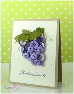 Cute card from Damask Love...a bunch of purple buttons for grapes.
