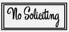 No Soliciting vinyl decal/sticker for you by BlackBirdVinylShop