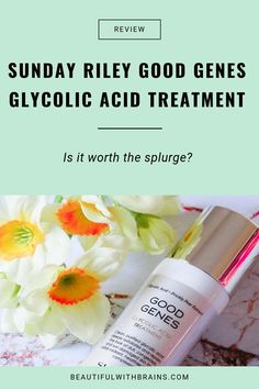 The best Sunday Riley skincare products. Click this pin to learn which Sunday Riley products are the best for your skin. Best Anti Aging, Anti Aging Skin Care, Skin Care Routine For 20s, Skincare Routine, Sunday Riley, Good Genes, Glycolic Acid, Lactic Acid, Clean Pores