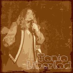 Tania Libertad... una voz tierna