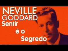 Neville Goddard - Sentir é o Segredo - O Poder da consciência - Audiobook Completo Narrado por G. Souza - SouzaFilmes 2016 © Todos os Direitos Reservados Sen...