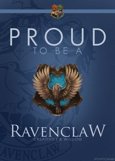 Ravenclaw and proud!