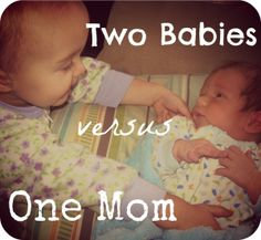 It's an epic struggle - a crazy balancing act that occurs in millions of homes the world over: it's two babies versus one mom. Who will triumph?